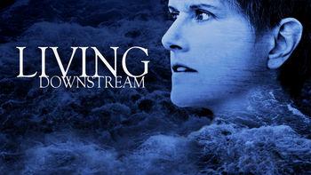 Living Downstream Documentary – June 9, Naperville